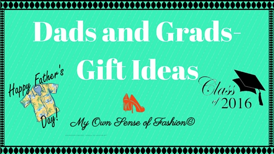 Dad and Grads – Gift Ideas