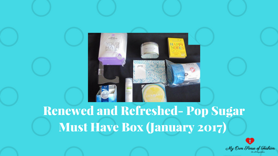 Renewed and Refreshed -PopSugar Must Have Box(January 2017)
