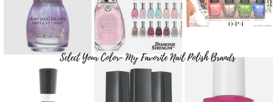 Select Your Color- My Favorite Nail Polish Brands