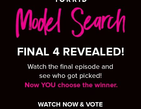 2018 Face of Torrid Model Search Final Four Finalists Revealed