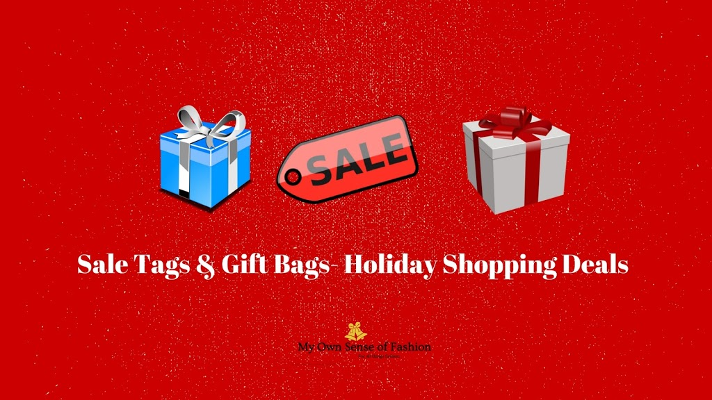 Sale Tags & Gift Bags- Holiday Shopping Deals
