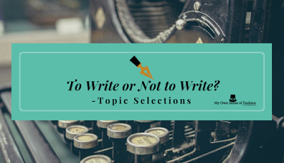 To Write or Not to Write? – Topic Selections