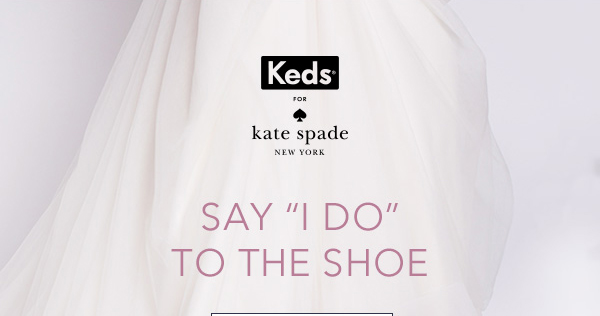 Keds for Kate Spade New York Wedding Collection Available Now