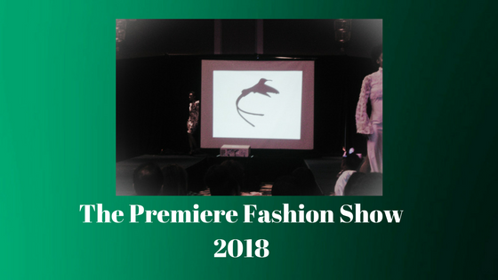 The Premiere Fashion Show 2018