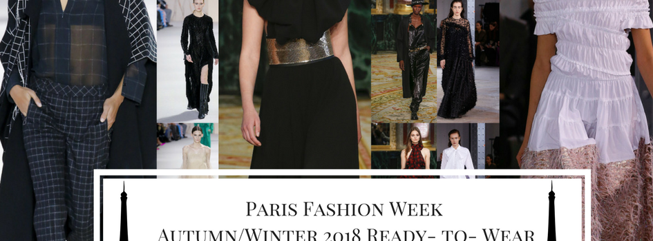Paris Fashion Week (Autumn/Winter 2018 Ready to Wear)