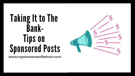 Taking It to The Bank- Tips on Sponsored Posts