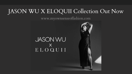 Jason Wu x ELOQUII Collection Out Now