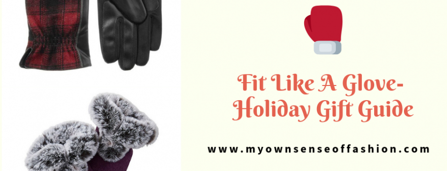 Fit Like A Glove- Holiday Gift Guide
