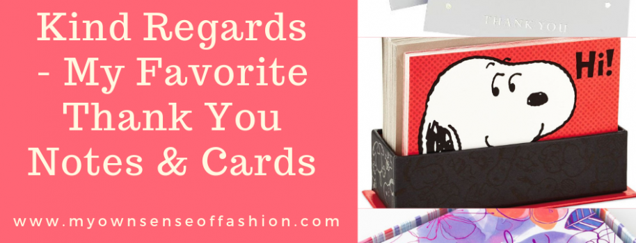 Kind Regards- My Favorite Thank You Notes & Cards