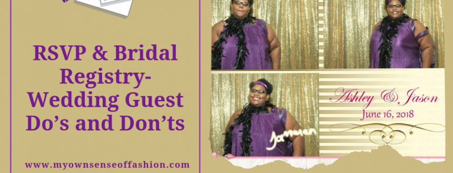 RSVP & Bridal Registry-Wedding Guest Do's and Don'ts