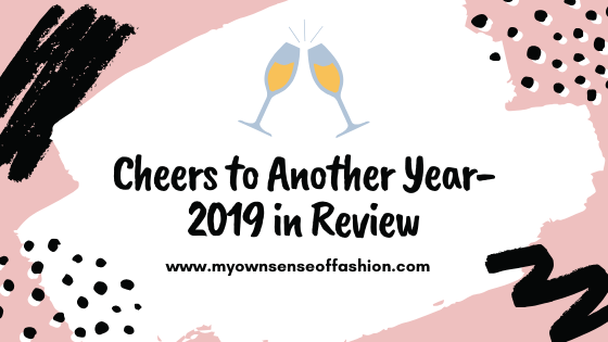 Cheers to Another Year- 2019 in Review