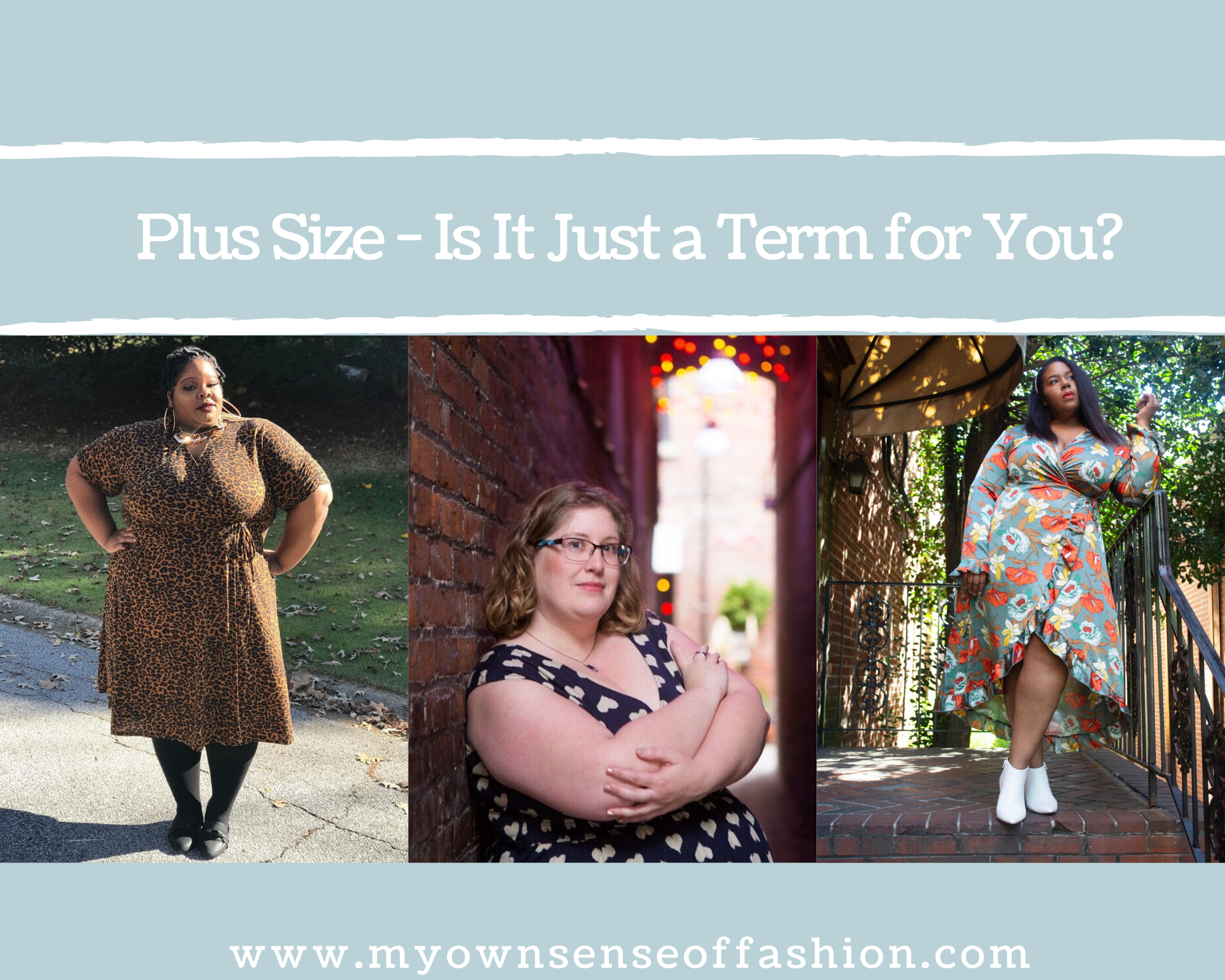 Plus Size- Is It Just a Term for You?