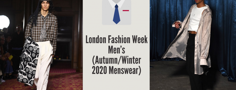 London Fashion Week Men's (Autumn/Winter 2020 Menswear)